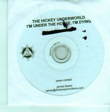 (CX959) The Hickey Underworld, I'm Under The House, I'm Dying - 2012 DJ CD