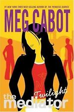 The Mediator: Twilight No. 6 by Meg Cabot (2005, Hardcover)
