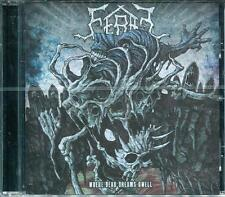 FERAL-WHERE DEAD DREAMS DWELL-CD-Swedish-death-entombed-bloodbath-grave-entrails