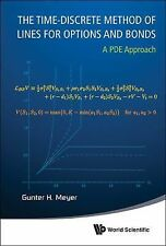 The Time-Discrete Method of Lines for Options and Bonds : A PDE Approach by...