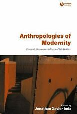 Anthropologies of Modernity: Foucault, Governmentality, and Life Politics, , Acc