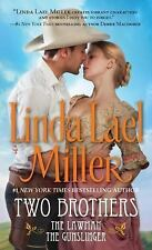 Two Brothers: The Lawman / The Gunslinger (2 Books in 1) by Linda Lael Miller