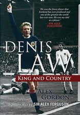 Denis Law Biography - King and Country - Scottish Striker Football book Scotland