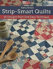 Strip-Smart Quilts: 16 Designs from One Easy Technique (That Patchwork-ExLibrary