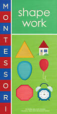 Montessori Shape Work by Bobby George 9781419709357 (Board book, 2013)