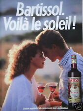 PUBLICITÉ 1987 BARTISOL ROUGE RIVESALTES VOILA LE SOLEIL  - ADVERTISING