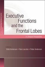 Executive Functions and the Frontal Lobes: A Lifespan Perspective (Studies on Ne