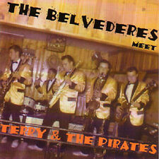 THE BELVEDERES meet Terry & The Pirates CD!