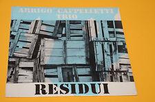 ARRIGO CAPPELLETTI TRIO LP RESIDUI TOP ITALIAN JAZZ ORIG 1982 SIGILLATO SEALED