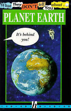 Planet Earth (What They Don't Tell You About) Bob Fowke Very Good Book