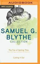 Samuel G. Blythe Collection : The Fun of Getting Thin: How to Be Happy and...