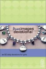 True Images Devotional: 90 Daily Devotions for Girls (invert)