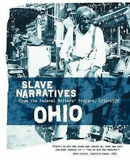 Slave Narratives Ser.: Ohio Slave Narratives : From the Federal Writers'...