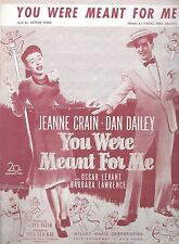YOU WERE MEANT FOR ME Rare Sheet Music JEANNE CRAIN DAN DAILEY BARBARA LAWRENCE