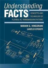 INTLed Understanding FACTS:Concept&Technology of Flexible AC by Gyugyi,Hingorani
