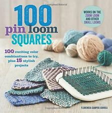 100 Pin Loom Squares: 100 Exciting Color by Florencia Campos Correa (Paperback)