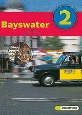 Bayswater 2 Textbook von Jürgen Wrobel, Frank van Ruyssevelt, Ulrike...