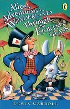 Alice's Adventures in Wonderland: AND Through the Looking Glass by Lewis Carr...