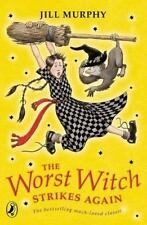 The Worst Witch Strikes Again Murphy, Jill Paperback