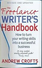 The Freelance Writer's Handbook: How to Turn Your Writing Skills into a...