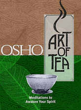 The Art of Tea by Osho paperback isbn 0312286570