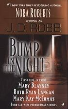 Bump in the Night by J.D. Robb, Mary Blayney, Ruth Ryan Langan, Mary Kay McComas