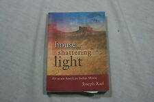 House of Shattering Light : Life as an American Indian Mystic by Joseph Rael ...