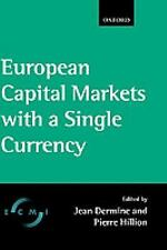 European Capital Markets with a Single Currency