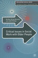 Reshaping Social Work: Critical Issues in Social Work with Older People by Mo...