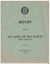 1956 WEST PAKISTAN SCOUT - BP (BADEN POWELL) GUILD OF OLD SCOUTS REPORT ~ RARE