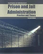 Prison and Jail Administration : Practice and Theory by Carlson and Garrett