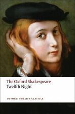 Oxford World's Classics: Twelfth Night by David Bevington and William...