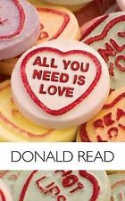 All You Need is Love, Donald Read, Very Good, Hardcover