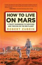 Book, Robert Zubrin - How to Live on Mars: trusty guide
