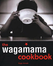 The Wagamama Cookbook by Hugo Arnold (Paperback, 2004)