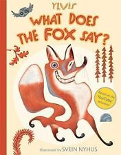 WHAT DOES THE FOX SAY? Ylvis Svein Nyhus (2013) children's picture book NEW song