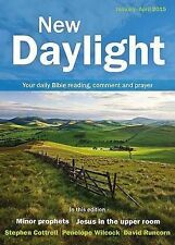 New Daylight January - April 2015: Your Daily Bible Reading, Comment and Prayer,