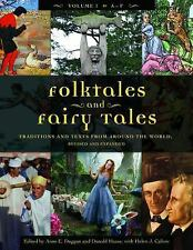 Folktales and Fairy Tales : Traditions and Texts from Around the World,...