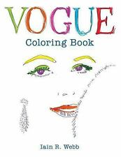 Vogue Coloring Book by VOGUE and Iain R. Webb (2016, Paperback)