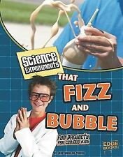 Science Experiments That Fizz and Bubble: Fun Projects for Curious Kids (Kitchen