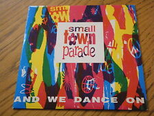 """SMALL TOWN PARADE - AND WE DANCE ON  7"""" VINYL PS"""