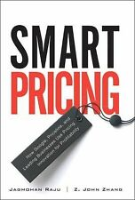 Smart Pricing : How Google, Priceline, and Leading Businesses Use Pricing...