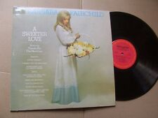 BARBARA FAIRCHILD,A SWEETER LOVE lp m-/vg+ columbia rec. KC 31720 USA 1972