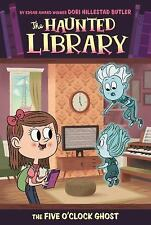 The Five O'Clock Ghost #4 (The Haunted Library)-ExLibrary