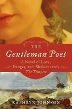 The Gentleman Poet: A Novel of Love, Danger, and Shakespeare's The Tem-ExLibrary
