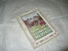 COLLANA D'ORO LE ALPI G.VALENTINI FOLKLORE E LEGGENDA DELLA VAL DI FASSA 1953