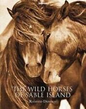 The Wild Horses of Sable Island (2014, Hardcover)