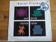 """KAREL FIALKA - EAT, DRINK, DANCE, RELAX 12"""" RECORD - I.R.S. RECORDS - IRMT 148"""