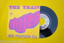 "1910 FRUITGUM CO. The Train / Eternal Light (EX/EX)  SPAIN edit  7"" Ç"