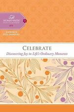 Women of Faith Celebrate: Discovering Joy in Life's Ordinary Moments